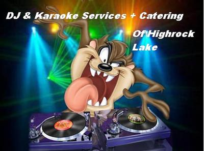 DJ, Karaoke & Catering Services of Highrock Lake