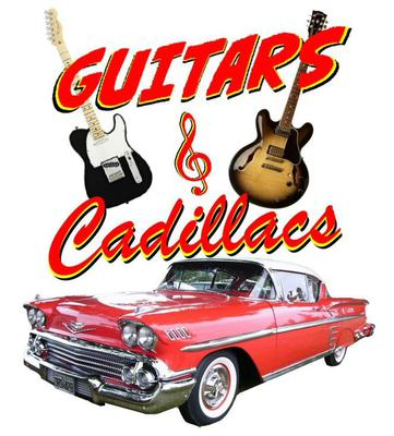 Guitars & Cadillacs