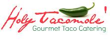 Holy Tacomole Gourmet Taco Catering