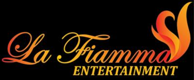 La Fiamma Entertainment