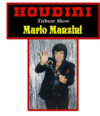 Mario Manzini A Tribute To Houdini Show
