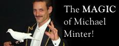 The Magic Of Michael Minter