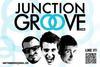 JUNCTION GROOVE