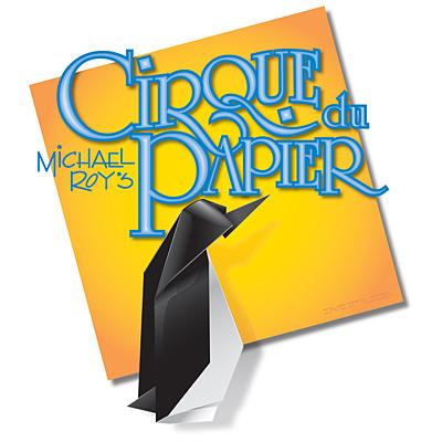 Michael Roy's Cirque du Papier