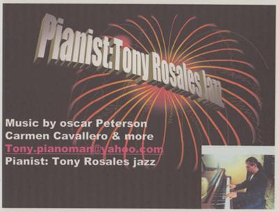 Pianist:Tony Rosales Jazz