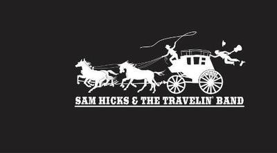 Sam Hicks & The Travelin' Band