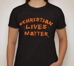 #Christian Lives Matter